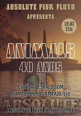 Animals - 40 anos - Absolute Pink Floyd
